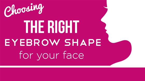 The Right Brow Shape for Your Face: Infographic