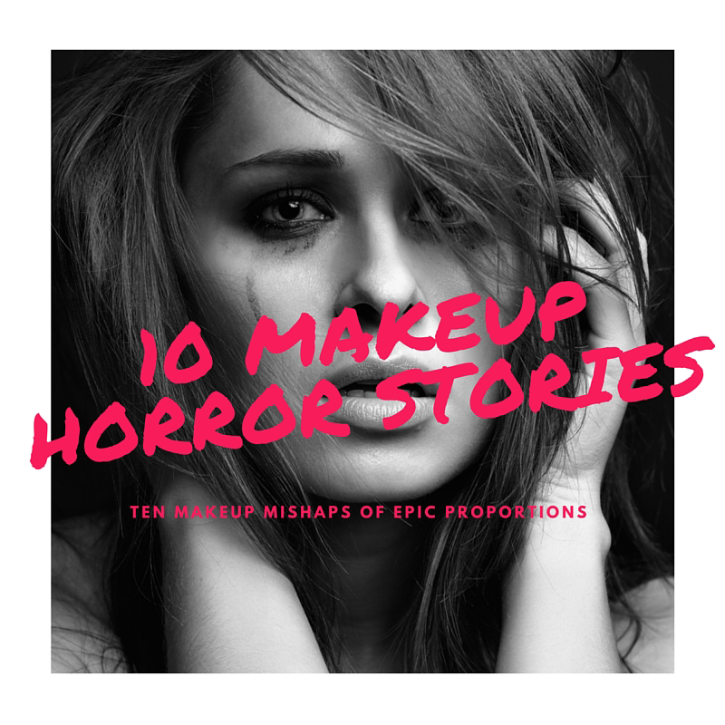10 Makeup Artist Horror Stories