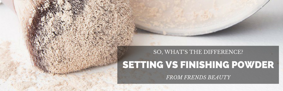 Differences Between Finishing Powder Vs. Setting Powder