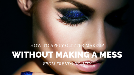 Applying Glitter Makeup Without Creating a Mess