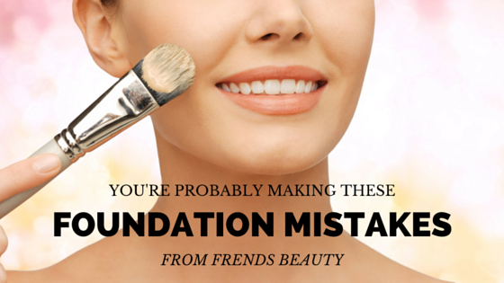 Foundation Mistakes You're Probably Making