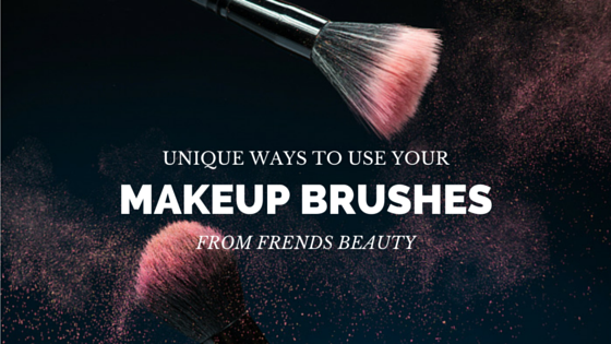 Unique Ways to Use Your Makeup Brushes