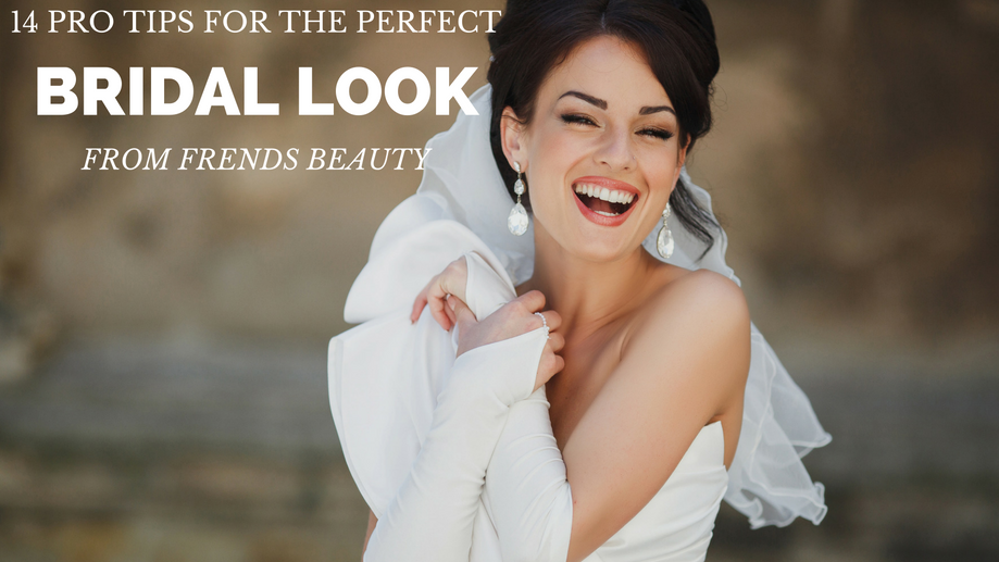 Getting the Perfect Bridal Look: 14 Tips from the Pros