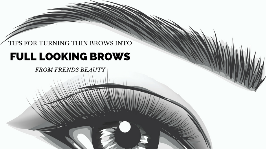 12 Tricks To Make Thin Eyebrows Look Full Frends Beauty Blog