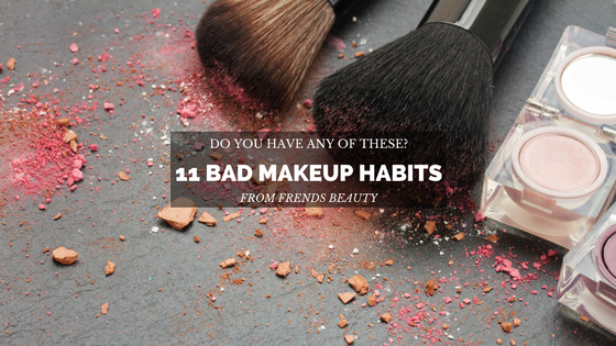 11 Bad Makeup Habits Not to Have