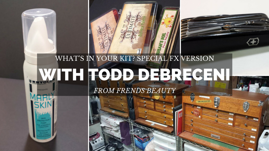 What's In Your Kit? Special FX artist Todd Debreceni