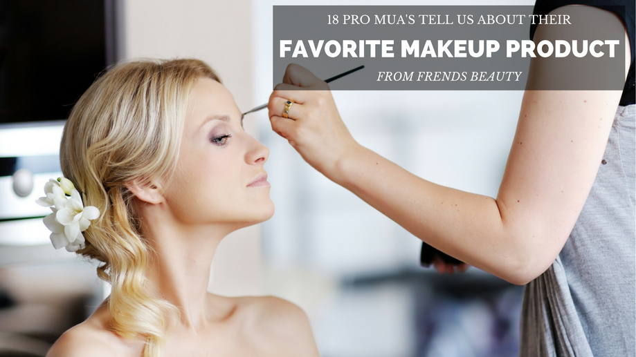18 Pros Tell Us Their Favorite Makeup Product & Why