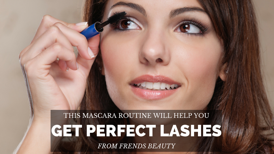 Get Perfect Lashes With This Mascara Routine Frends Beauty Blog