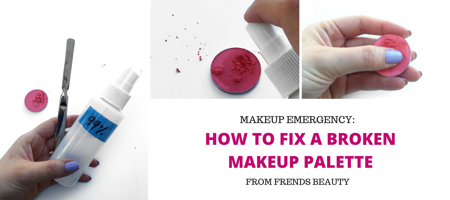 Beauty Emergency: How To Fix A Broken Makeup Palette
