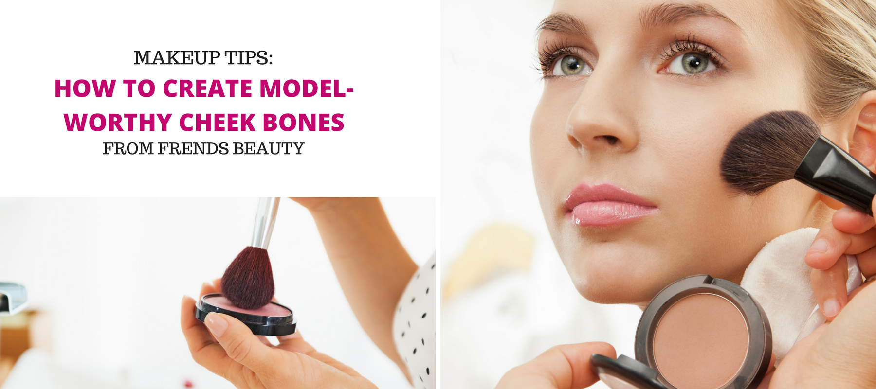 How To Create Model-WorthyCheekbones
