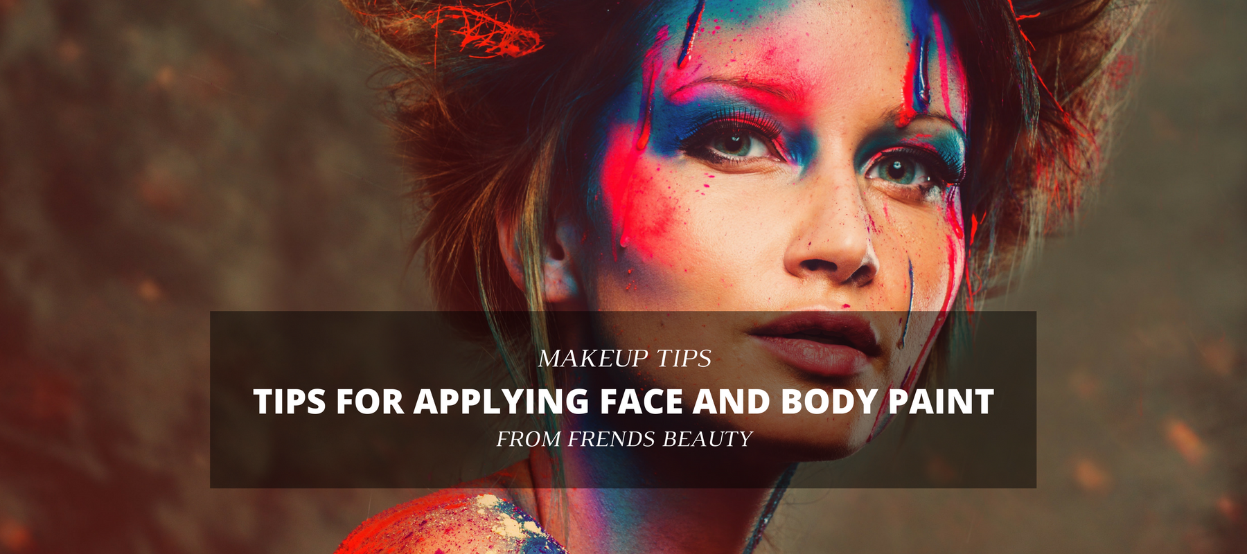 Tips for applying face and body paint for How to apply face paint