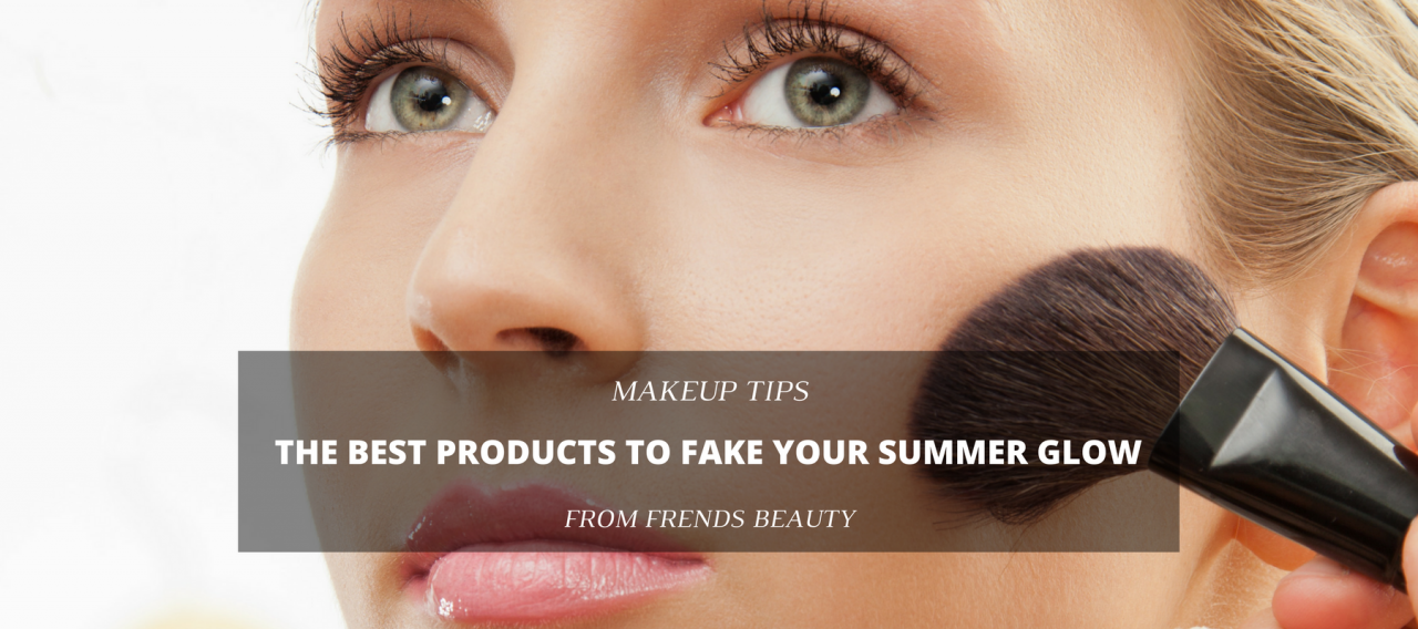 The Best Products to Fake Your Summer Glow