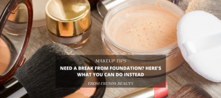 Need a Break From Foundation? Here's What You Can Do Instead